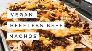 Beefless Beef Nachos
